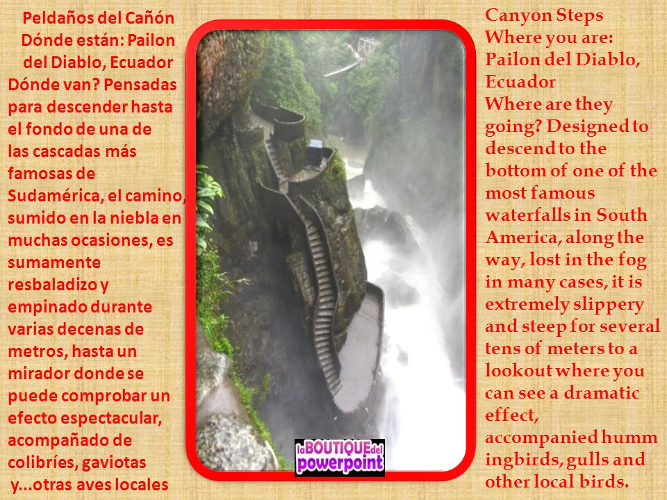 Peldaños del Cañón Dónde están: Pailon del Diablo, Ecuador Dónde van.