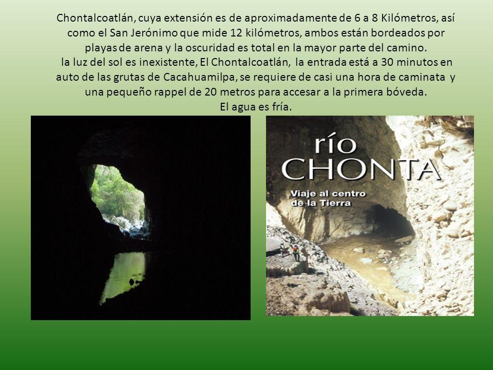 Chontalcoatlán, cuya extensión es de aproximadamente de 6 a 8 Kilómetros, así como el San Jerónimo que mide 12 kilómetros, ambos están bordeados por p
