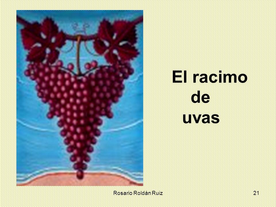 Rosario Roldán Ruiz21 El racimo de uvas