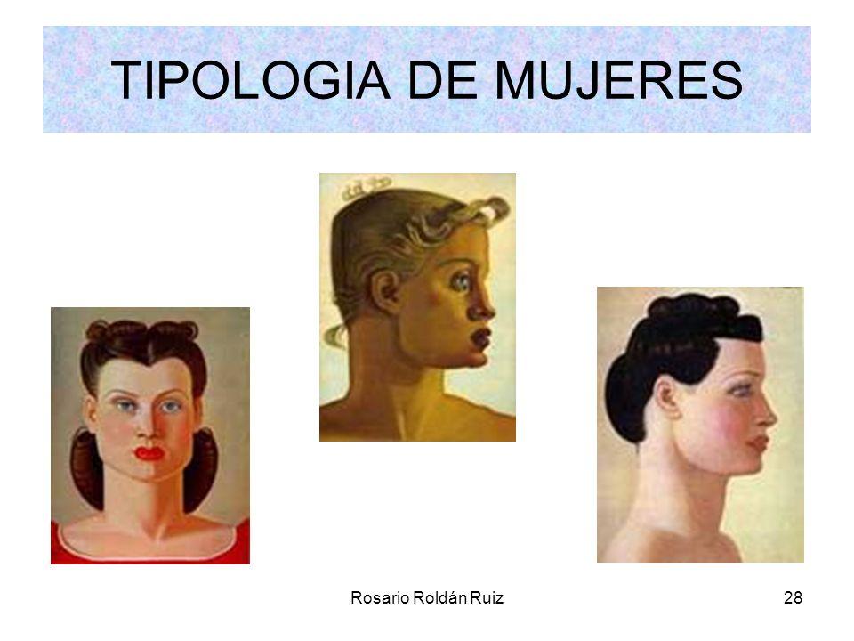 Rosario Roldán Ruiz28 TIPOLOGIA DE MUJERES