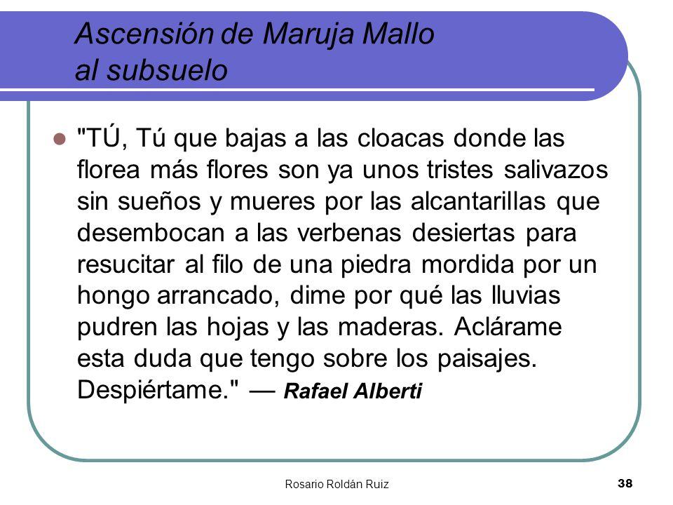 Rosario Roldán Ruiz38 Ascensión de Maruja Mallo al subsuelo