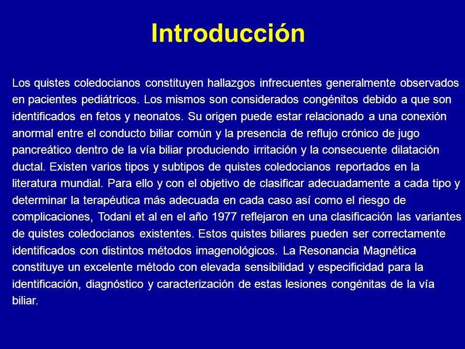Introducción Los quistes coledocianos constituyen hallazgos infrecuentes generalmente observados en pacientes pediátricos.