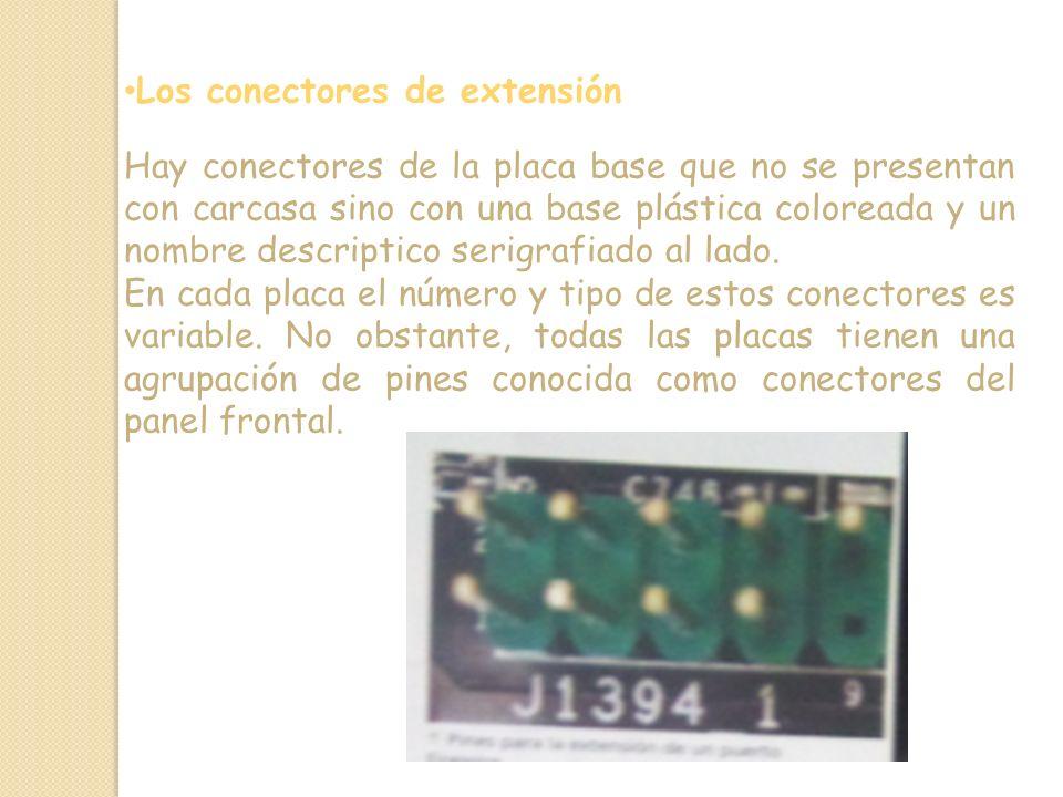 Los conectores de extensión Hay conectores de la placa base que no se presentan con carcasa sino con una base plástica coloreada y un nombre descriptico serigrafiado al lado.