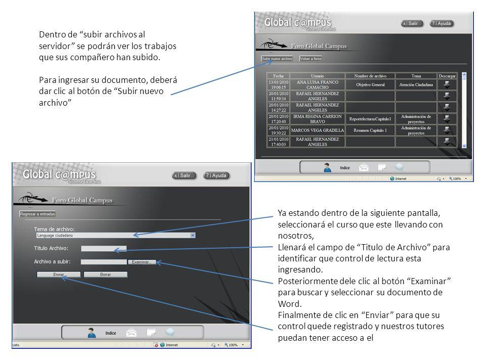 Dentro de subir archivos al servidor se podrán ver los trabajos que sus compañero han subido.