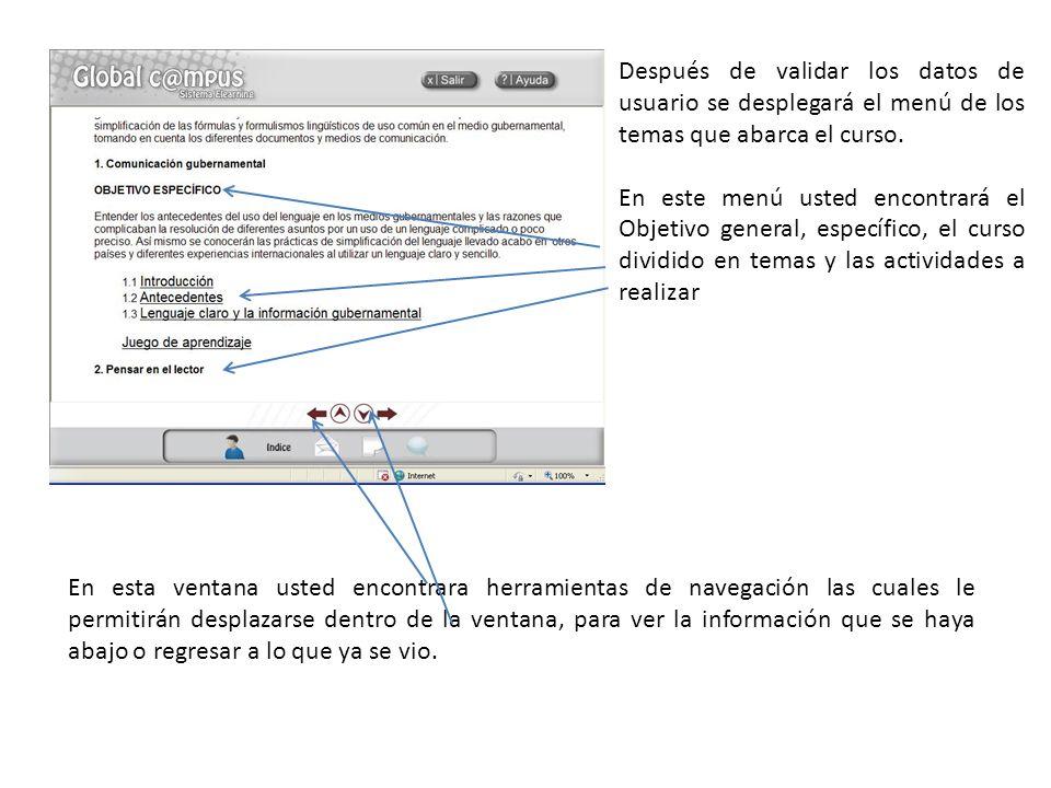 Después de validar los datos de usuario se desplegará el menú de los temas que abarca el curso.