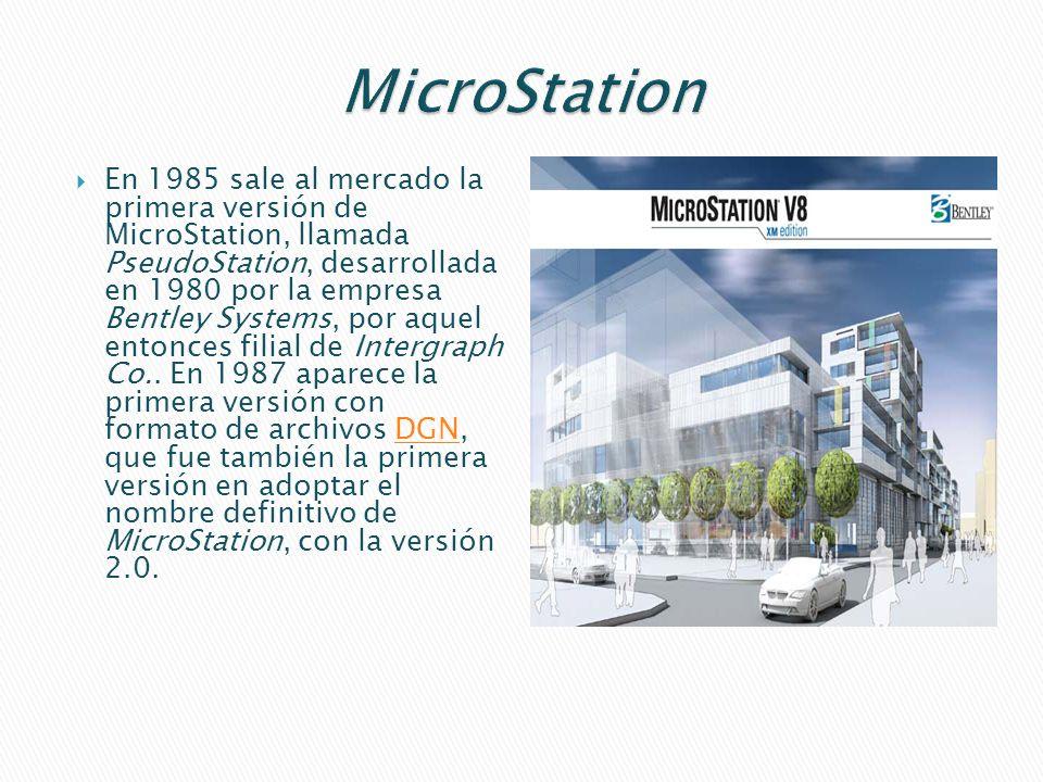 En 1985 sale al mercado la primera versión de MicroStation, llamada PseudoStation, desarrollada en 1980 por la empresa Bentley Systems, por aquel entonces filial de Intergraph Co..