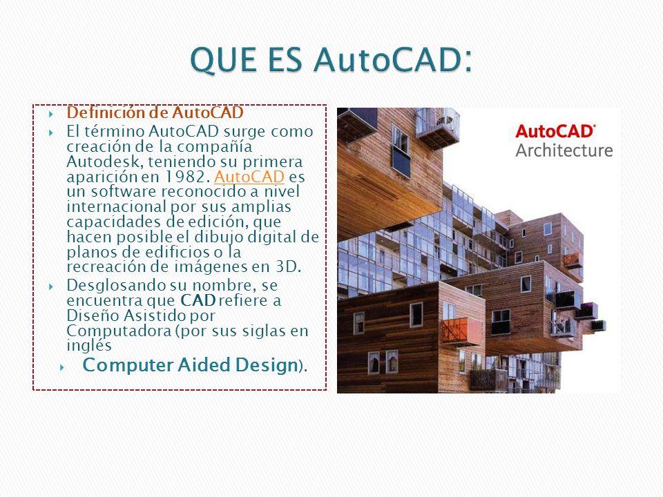 Definición de AutoCAD El término AutoCAD surge como creación de la compañía Autodesk, teniendo su primera aparición en 1982.