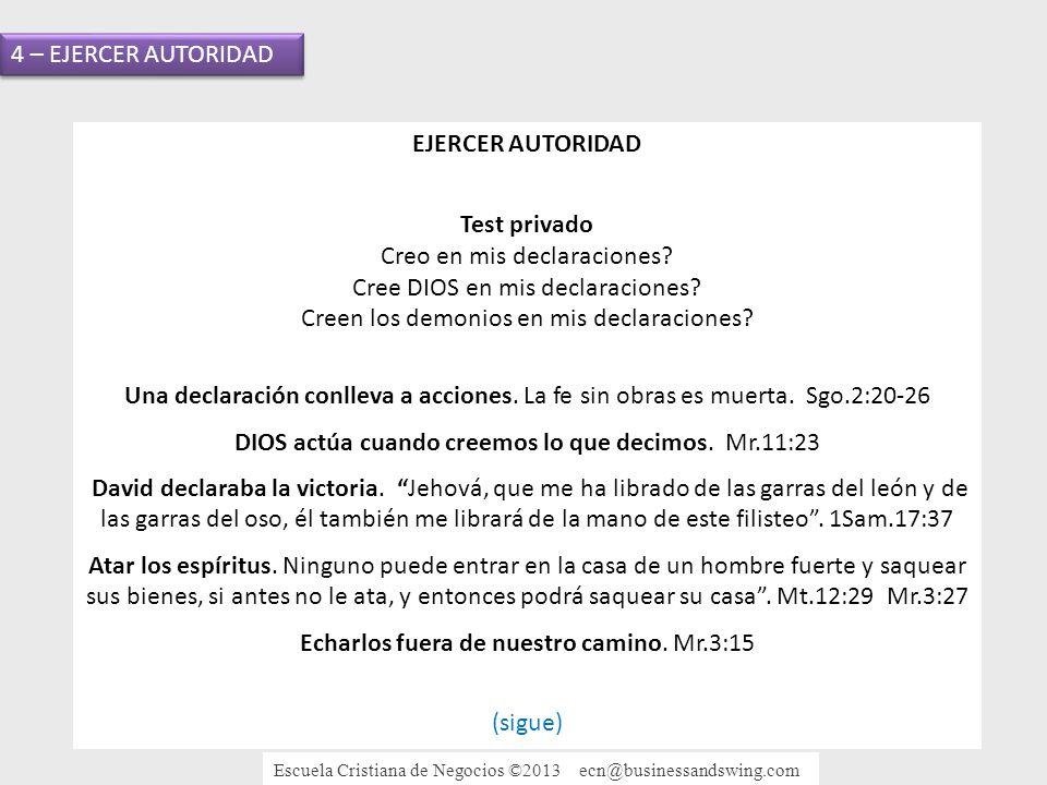 4 – EJERCER AUTORIDAD EJERCER AUTORIDAD Test privado Creo en mis declaraciones.