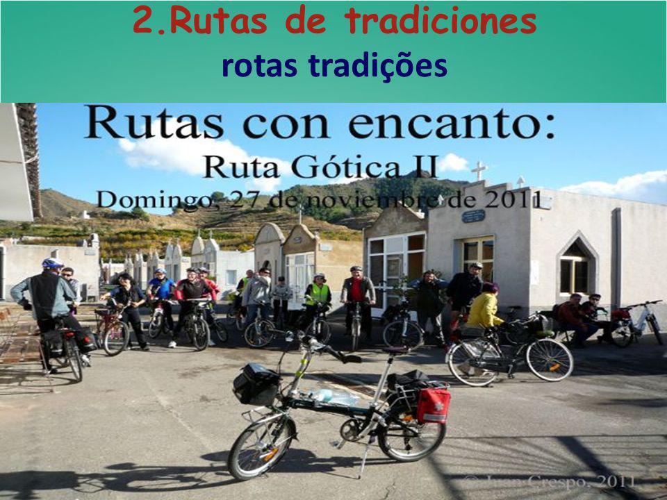 2.Rutas de tradiciones rotas tradições