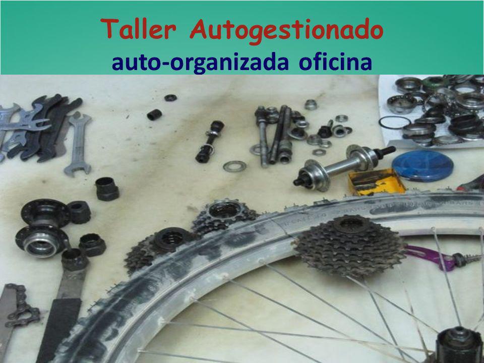 Taller Autogestionado auto-organizada oficina