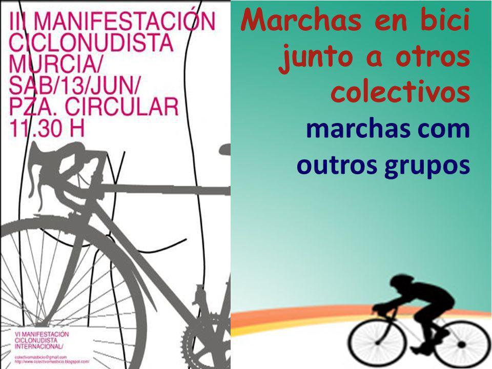 Marchas en bici junto a otros colectivos marchas com outros grupos