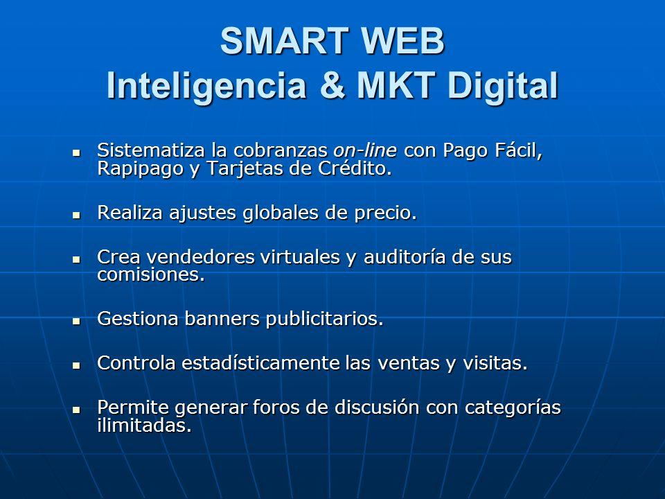 SMART WEB Inteligencia & MKT Digital Sistematiza la cobranzas on-line con Pago Fácil, Rapipago y Tarjetas de Crédito.