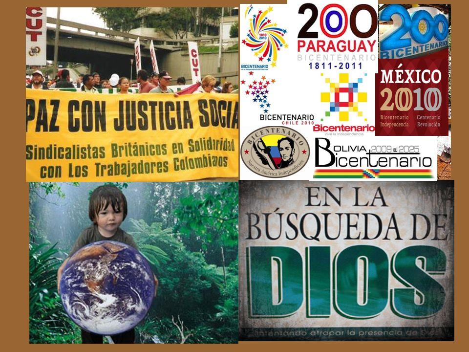 La búsqueda de Dios fuera de las instituciones tradicionales La alianza entre ser humano y medio ambiente El bicentenario de Argentina, Bolivia, Colom