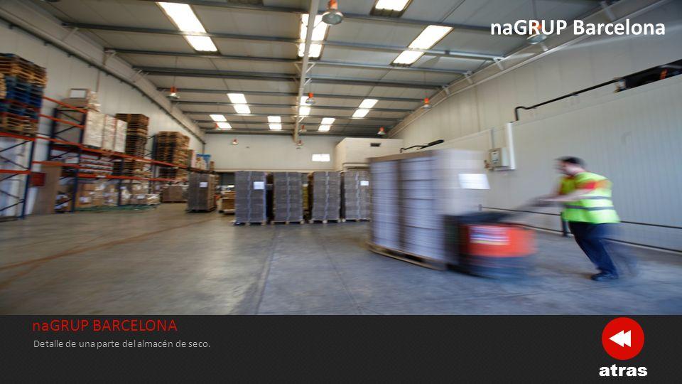 naGRUP BARCELONA Es uno de los centros logísticos desde donde se recogen más toneladas día de mercancía con destino Nacional e Internacional.