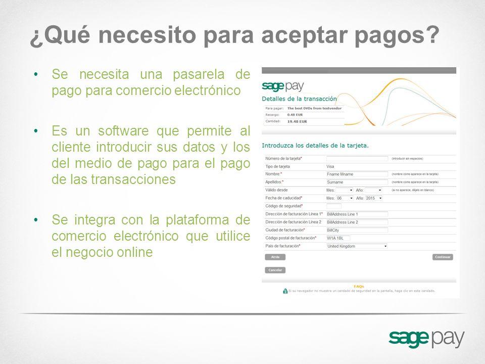 ¿Qué necesito para aceptar pagos? Se necesita una pasarela de pago para comercio electrónico Es un software que permite al cliente introducir sus dato