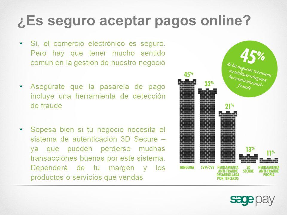 ¿Es seguro aceptar pagos online? Sí, el comercio electrónico es seguro. Pero hay que tener mucho sentido común en la gestión de nuestro negocio Asegúr