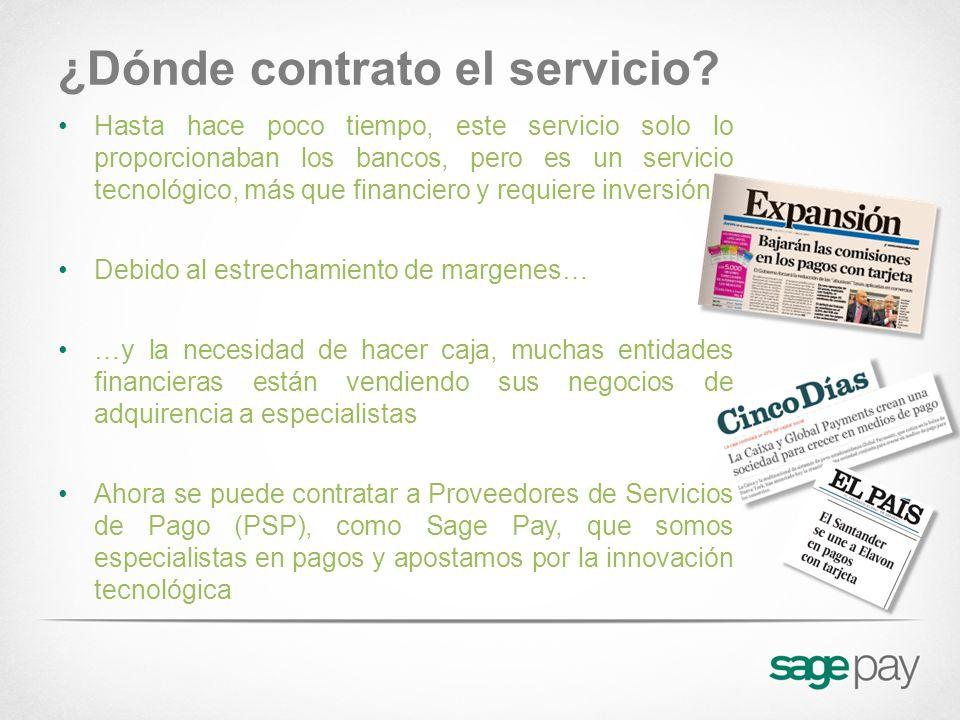 ¿Dónde contrato el servicio? Hasta hace poco tiempo, este servicio solo lo proporcionaban los bancos, pero es un servicio tecnológico, más que financi