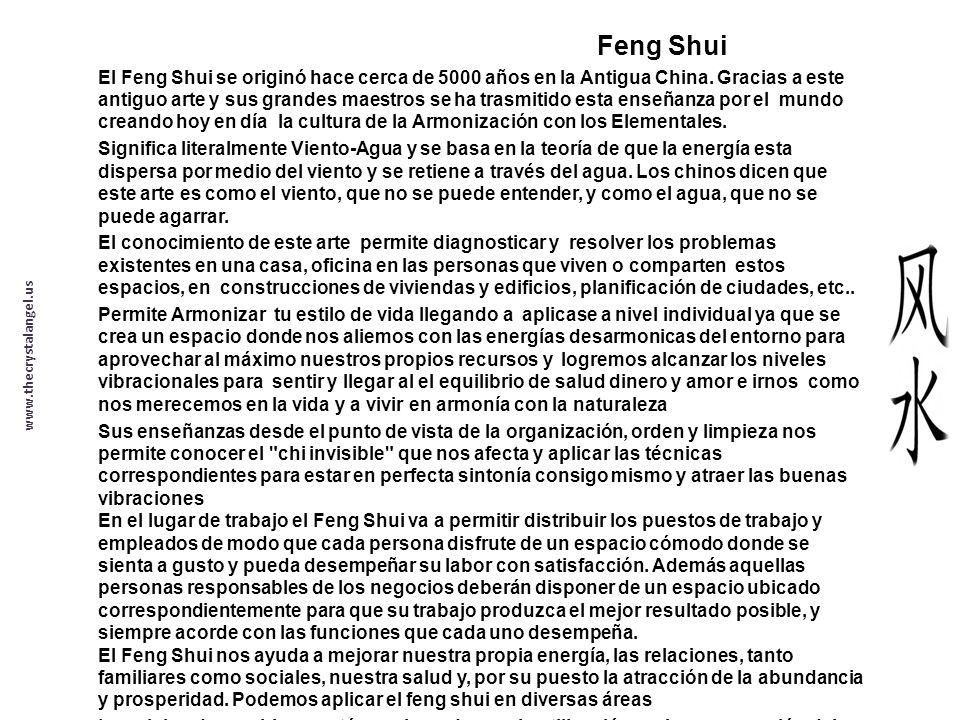 Feng Shui El Feng Shui se originó hace cerca de 5000 años en la Antigua China.