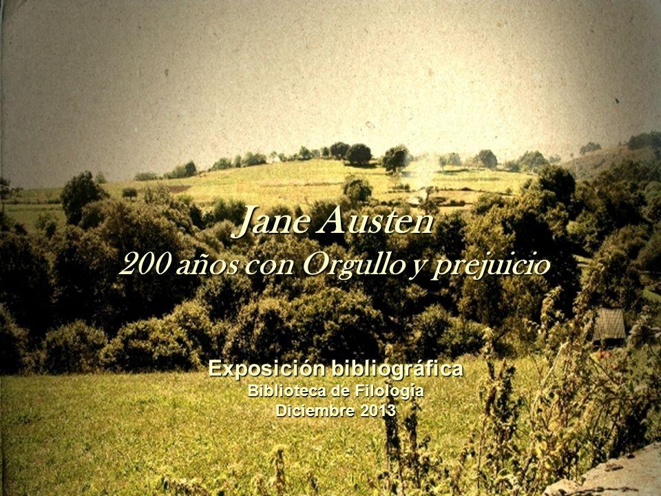 Jane Austen 200 años con Orgullo y prejuicio Exposición bibliográfica Biblioteca de Filología Diciembre 2013