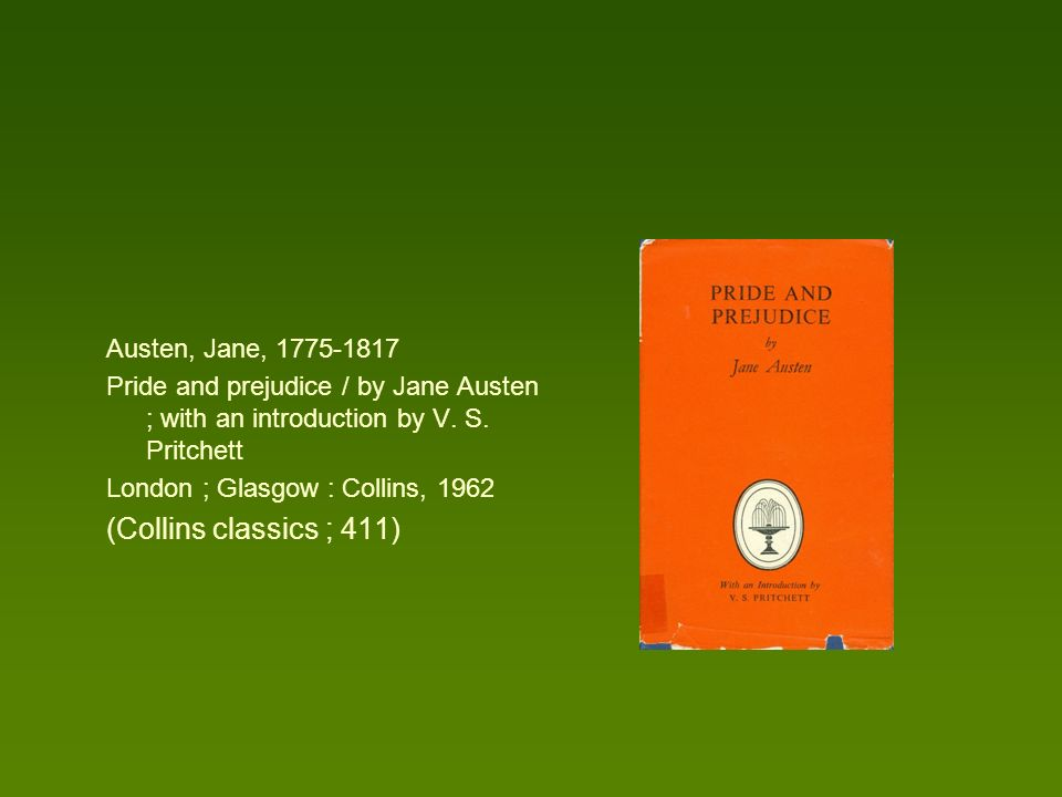 Austen, Jane, 1775-1817 Pride and prejudice / by Jane Austen ; with an introduction by V.