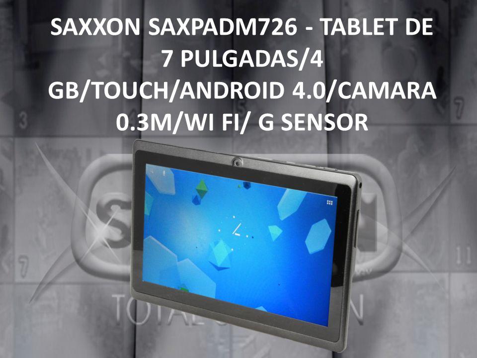 SAXXON SAXPADM726 - TABLET DE 7 PULGADAS/4 GB/TOUCH/ANDROID 4.0/CAMARA 0.3M/WI FI/ G SENSOR