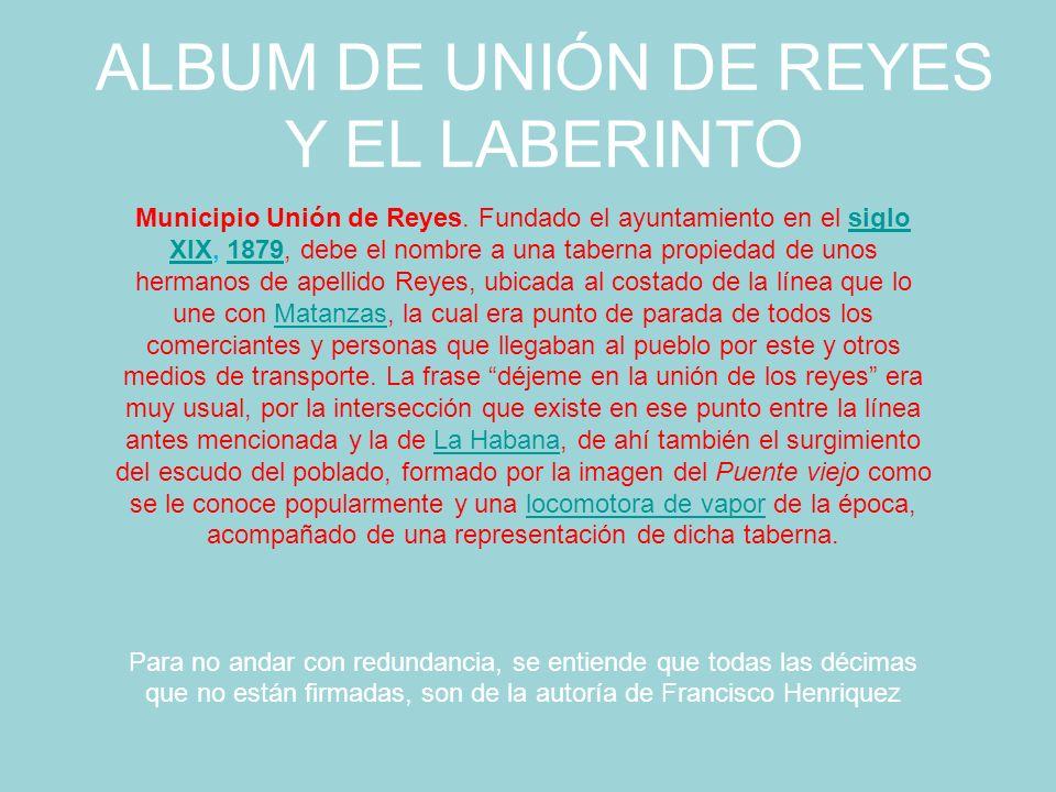 ALBUM DE UNIÓN DE REYES Y EL LABERINTO Municipio Unión de Reyes.