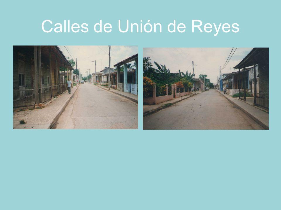 Calles de Unión de Reyes Pueblo oloroso a caminos a café, tabaco y ron; debieras llamarte Unión de amargados campesinos.