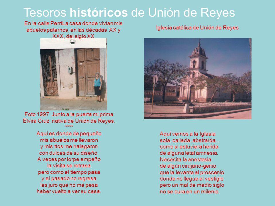 Foto 1997 Junto a la puerta mi prima Elvira Cruz, nativa de Unión de Reyes.