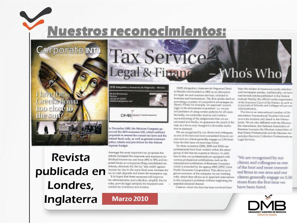 Nuestros reconocimientos: Revista publicada en Londres, Inglaterra Marzo 2010