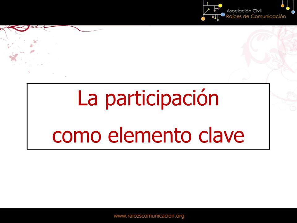 La participación como elemento clave