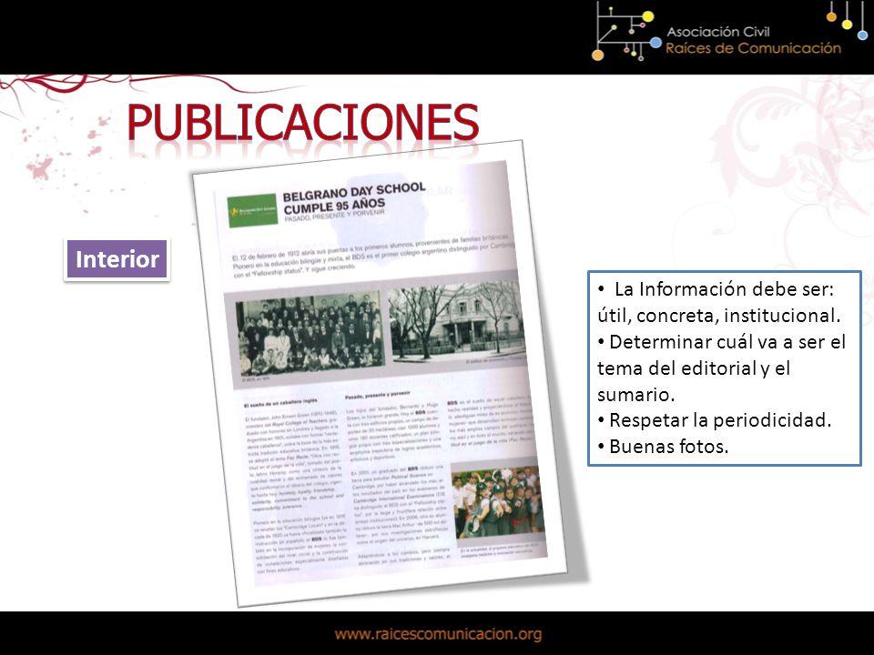 Interior La Información debe ser: útil, concreta, institucional.