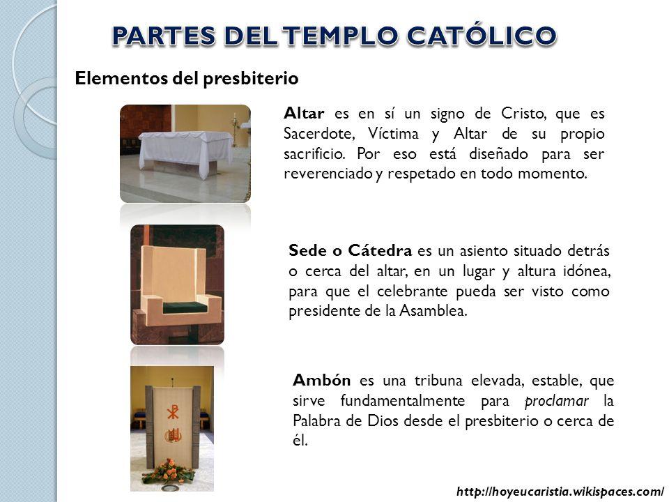 Elementos del presbiterio Altar es en sí un signo de Cristo, que es Sacerdote, Víctima y Altar de su propio sacrificio. Por eso está diseñado para ser