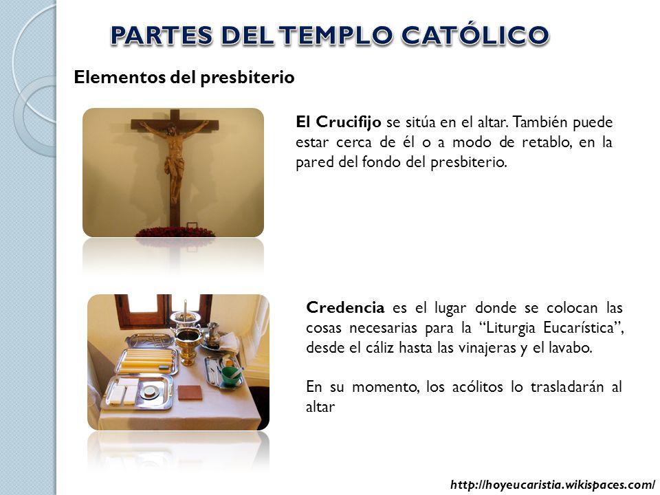 Elementos del presbiterio El Crucifijo se sitúa en el altar. También puede estar cerca de él o a modo de retablo, en la pared del fondo del presbiteri