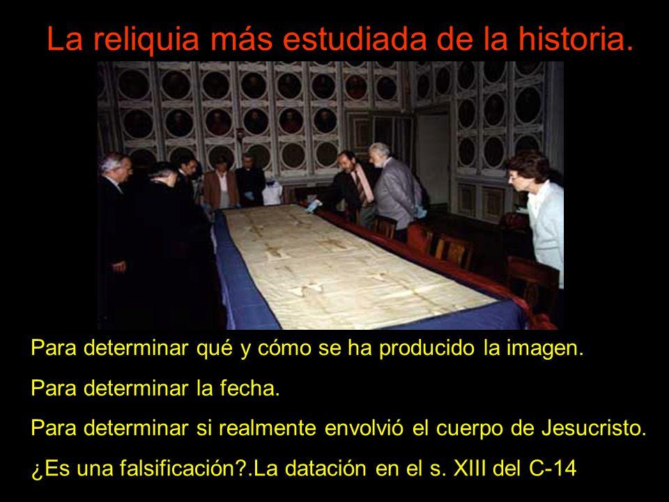 Para determinar qué y cómo se ha producido la imagen. Para determinar la fecha. Para determinar si realmente envolvió el cuerpo de Jesucristo. ¿Es una