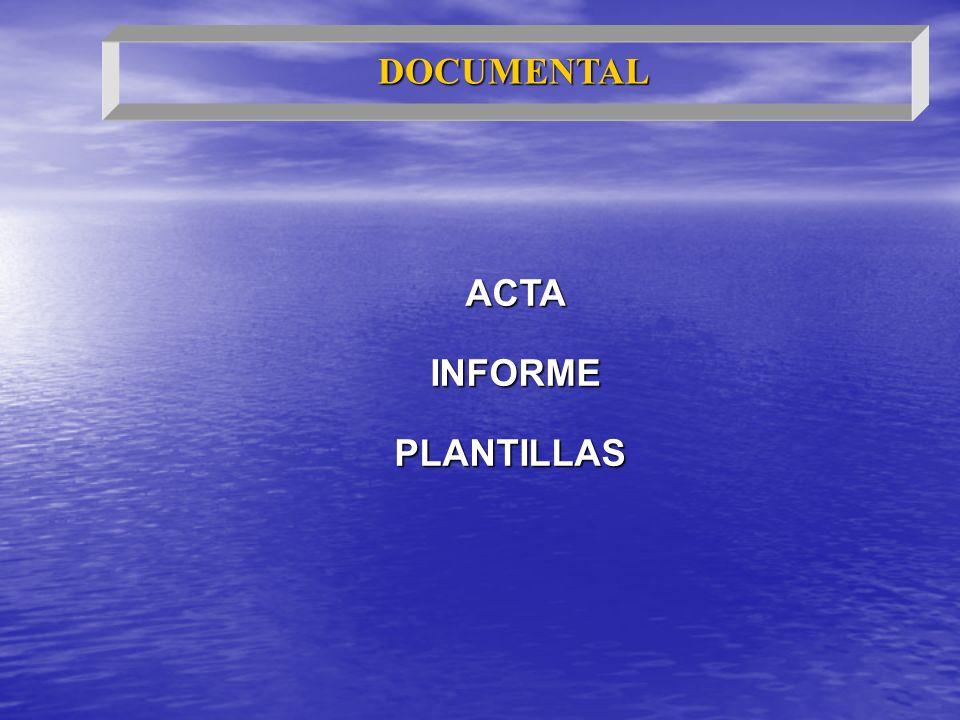 ACTA INFORME PLANTILLAS DOCUMENTAL