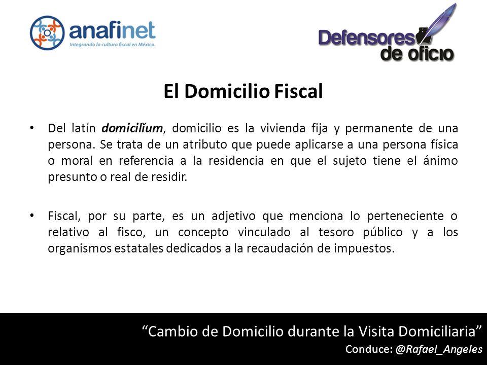El Domicilio Fiscal Artículo 10.- Se considera domicilio fiscal: I.