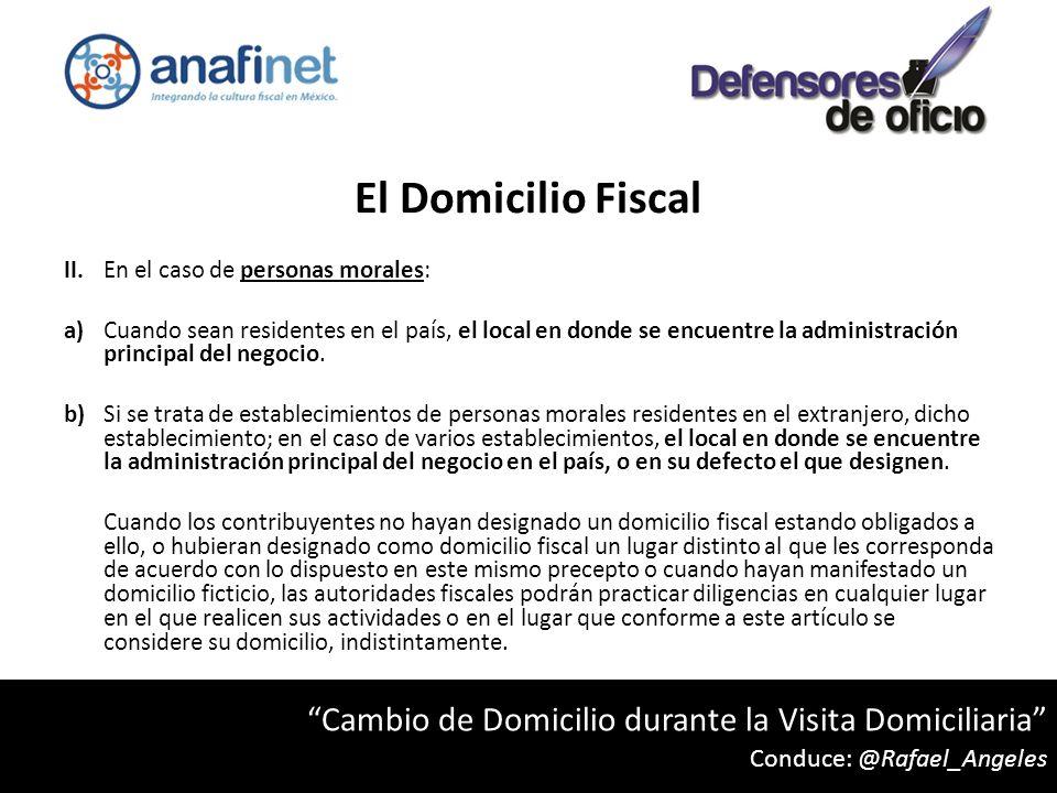 El Domicilio Fiscal II.