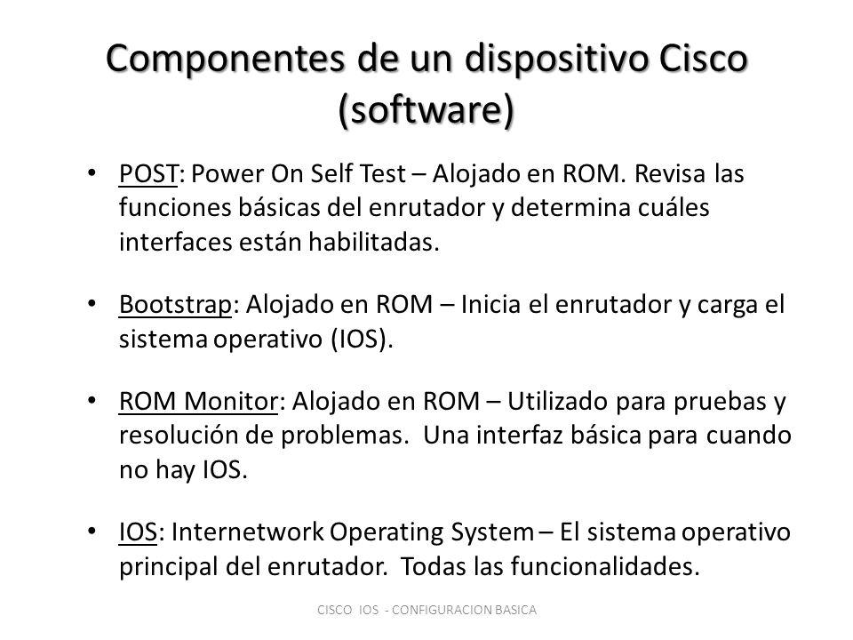 Configuración de un dispositivo nuevo Cargar los parámetros de configuración en la RAM Router#configure terminal Dar al enrutador una identificación Router#(config)hostname RouterA Asignar contraseñas de acceso RouterA#(config)line console 0 RouterA#(config-line)password cisco RouterA#(config-line)login CISCO IOS - CONFIGURACION BASICA
