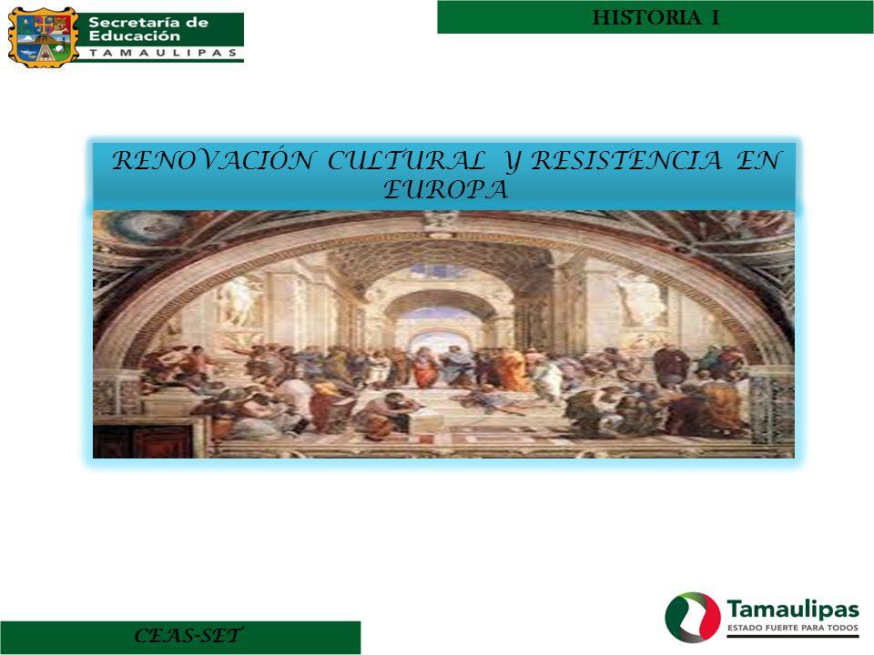 CEAS-SET HISTORIA I RENOVACIÓN CULTURAL Y RESISTENCIA EN EUROPA