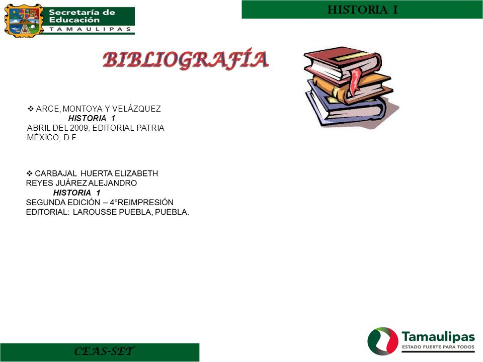 CEAS-SET HISTORIA I ARCE, MONTOYA Y VELÁZQUEZ HISTORIA 1 ABRIL DEL 2009, EDITORIAL PATRIA MÉXICO, D.F.