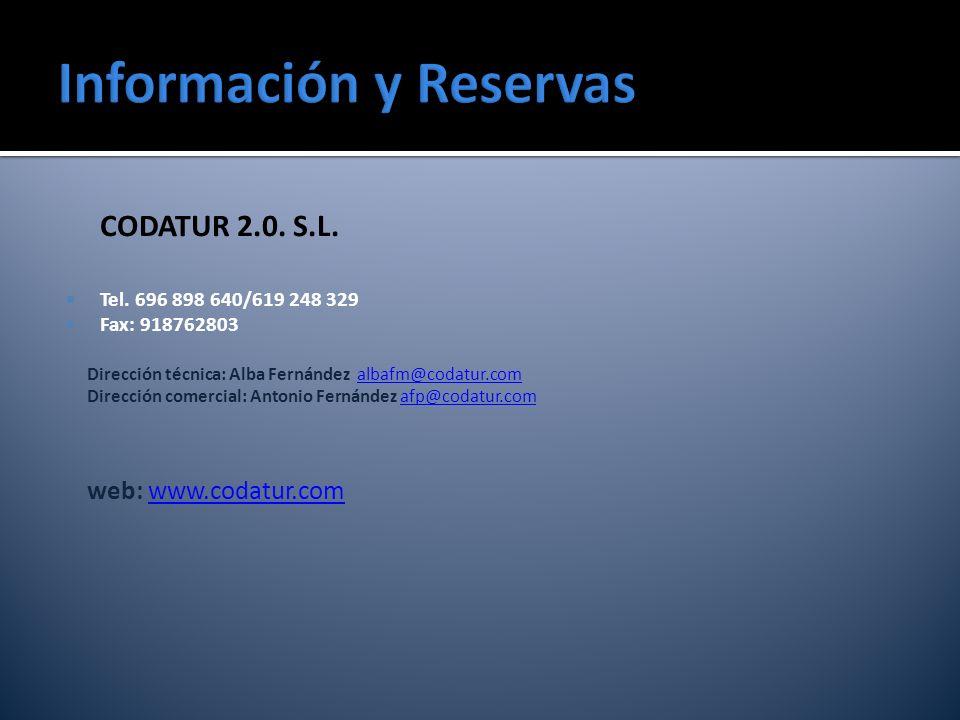 CODATUR 2.0. S.L. Tel. 696 898 640/619 248 329 Fax: 918762803 Dirección técnica: Alba Fernández albafm@codatur.comalbafm@codatur.com Dirección comerci