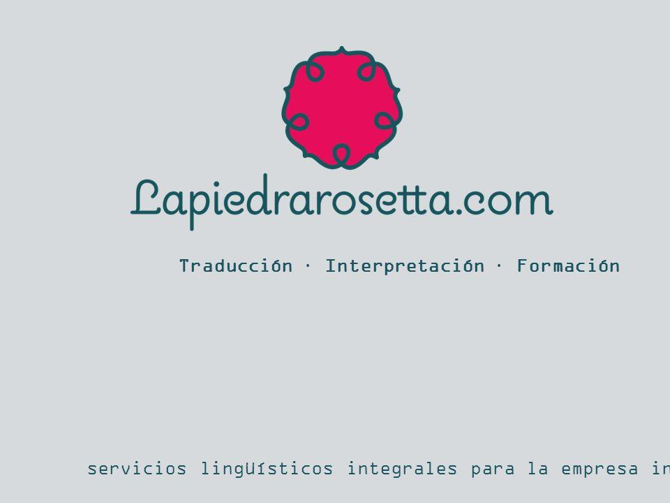 Traducción · Interpretación · Formación servicios lingüísticos integrales para la empresa internacionalizada
