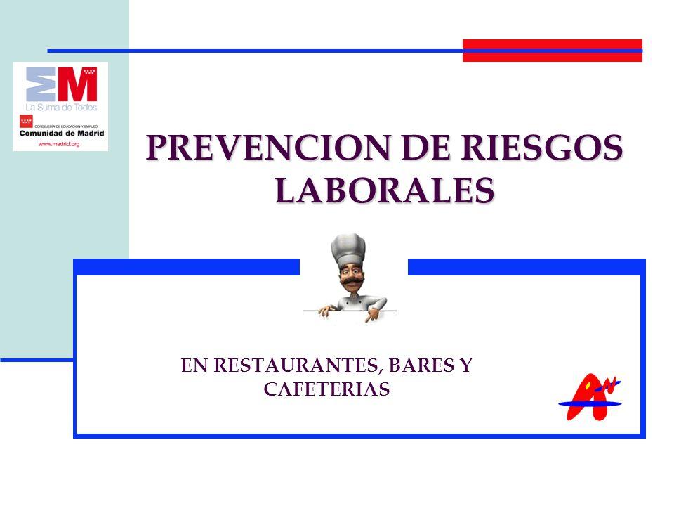 PREVENCION DE RIESGOS LABORALES EN RESTAURANTES, BARES Y CAFETERIAS