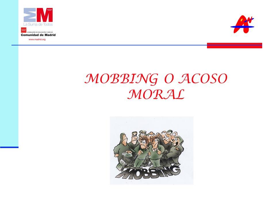 MOBBING O ACOSO MORAL