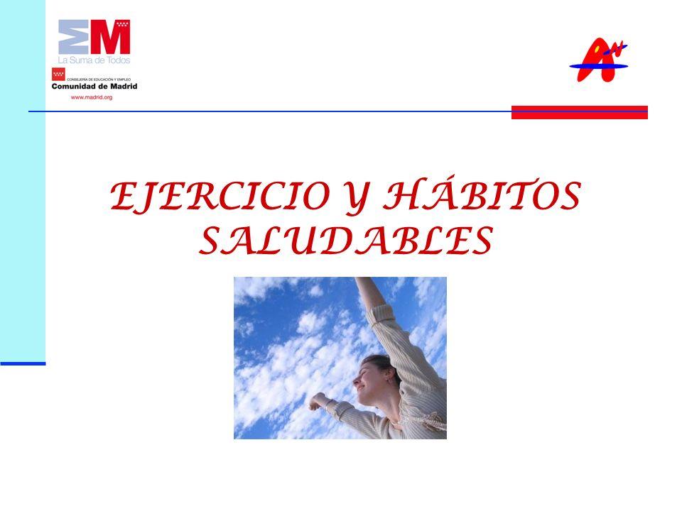 EJERCICIO Y HÁBITOS SALUDABLES