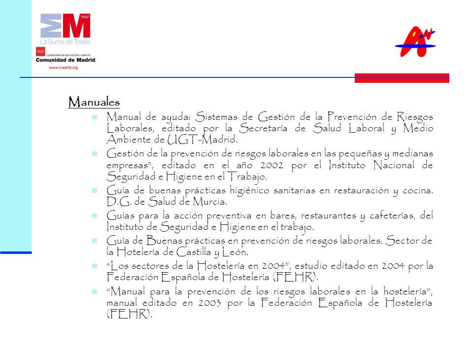 Manuales Manual de ayuda: Sistemas de Gestión de la Prevención de Riesgos Laborales, editado por la Secretaría de Salud Laboral y Medio Ambiente de UGT-Madrid.