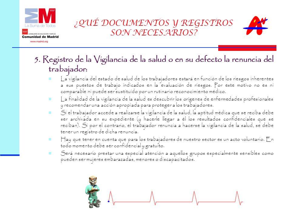 ¿QUÉ DOCUMENTOS Y REGISTROS SON NECESARIOS.5.