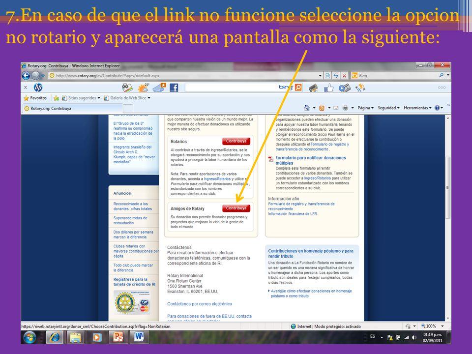 7.En caso de que el link no funcione seleccione la opcion no rotario y aparecerá una pantalla como la siguiente: