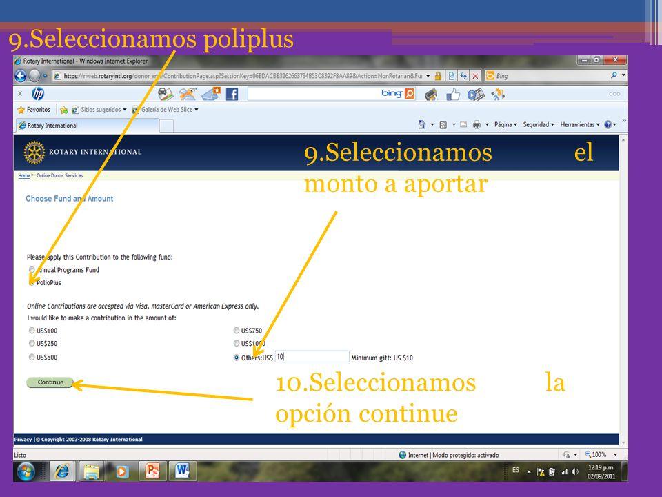 9.Seleccionamos poliplus 9.Seleccionamos el monto a aportar 10.Seleccionamos la opción continue