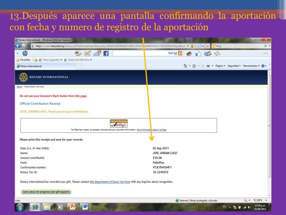13.Después aparece una pantalla confirmando la aportación con fecha y numero de registro de la aportación.